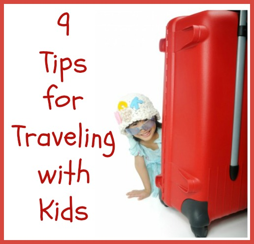 9 Tips for Traveling with Kids