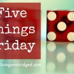 5 Things Friday: Things I'm Loving this Week