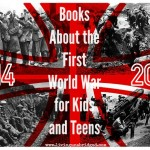 Books About the First World War for Kids and Teens