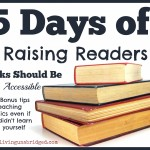 5 Days of Raising Readers: Books Should Be Accessible