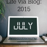 Life via Blog July