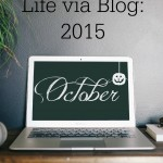 Life via Blog – October