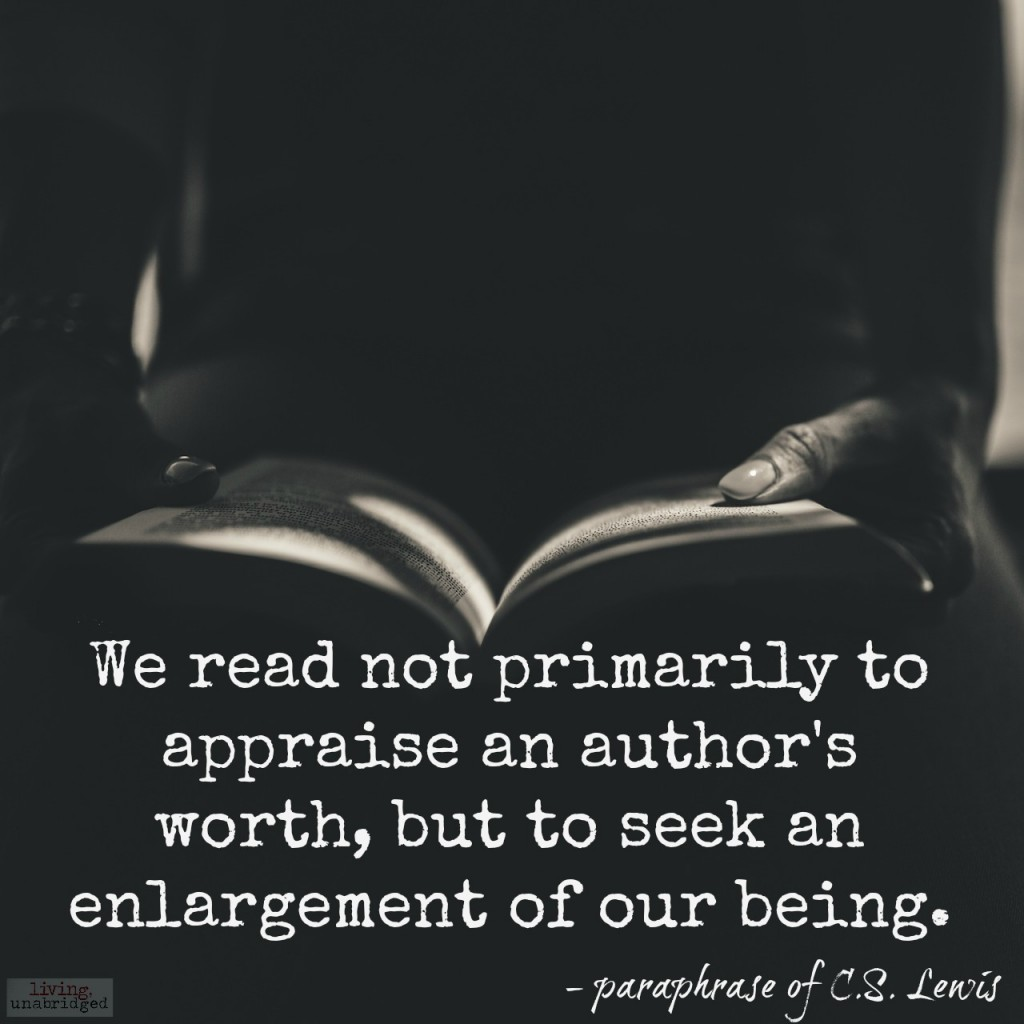 we read to enlarge our being