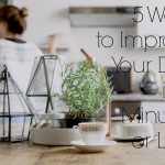 5 Ways to Improve Your Day in 5 Minutes or Less
