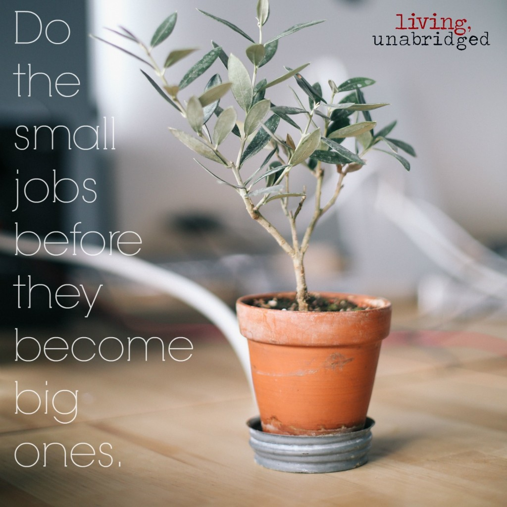 do the small jobs