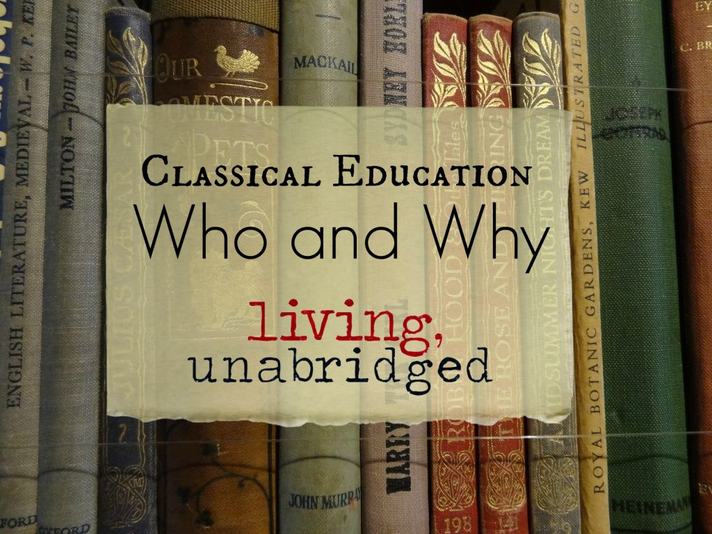 classical education who and why