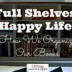 Full Shelves, Happy Life