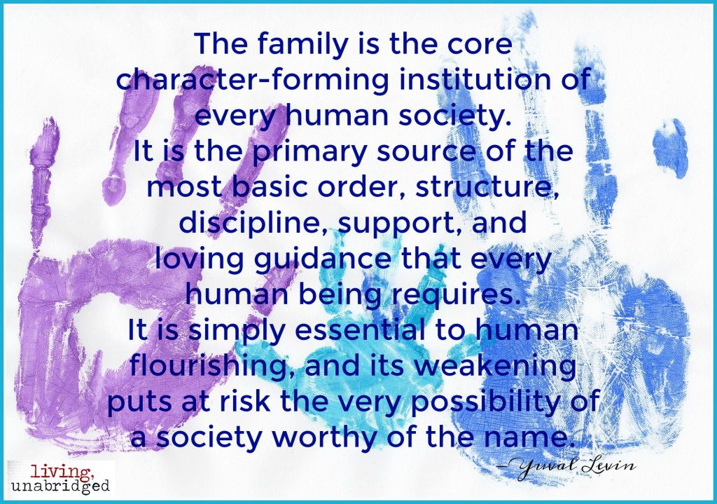 the family is the core character forming institution