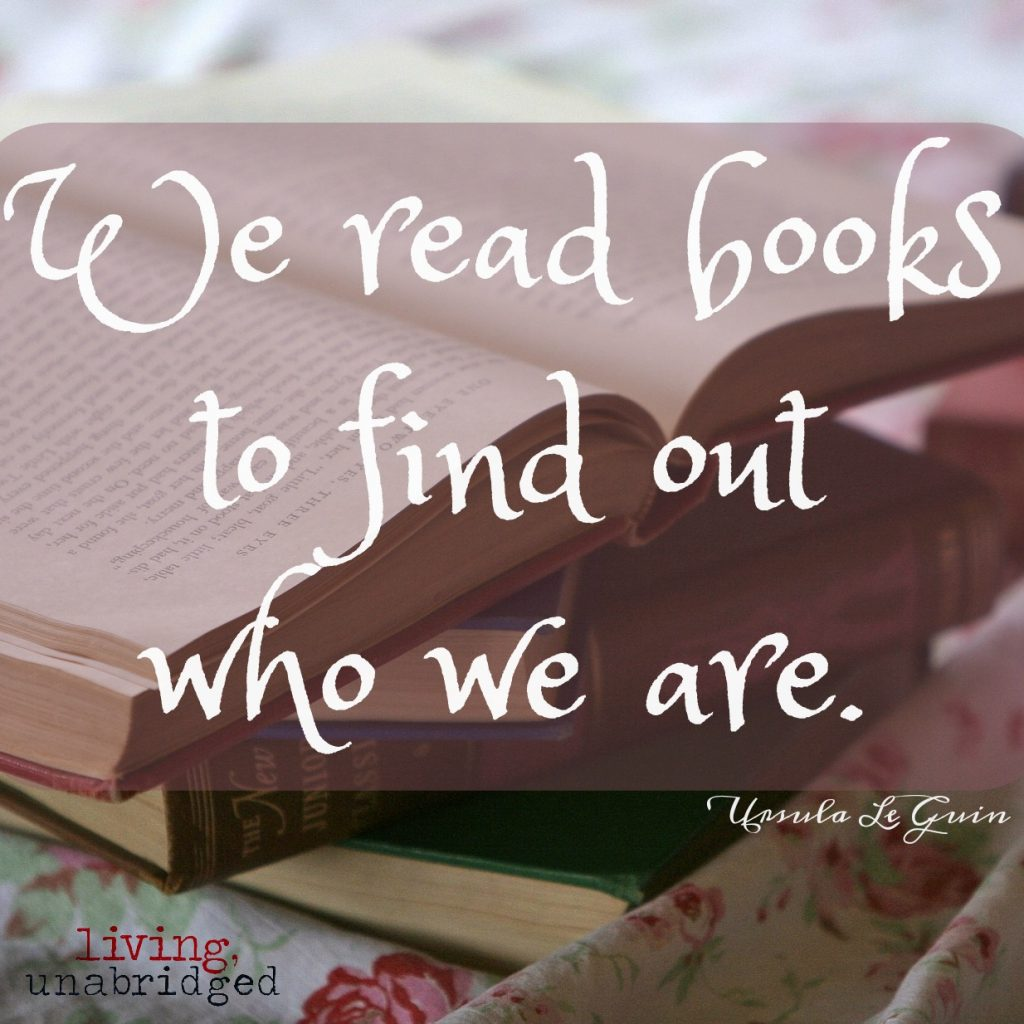 we read books to find out who we are