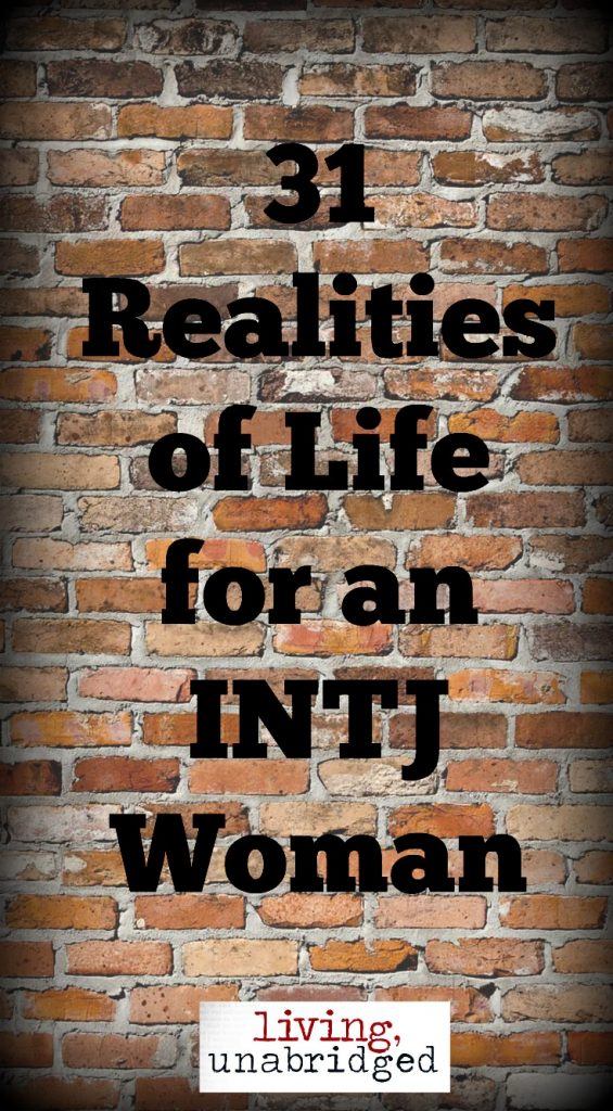 31 realities of life intj woman