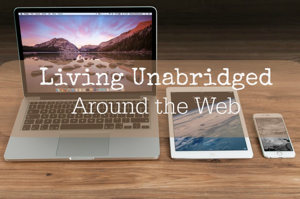 living unabridged around the web