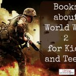 Books About World War 2 for Kids and Teens