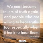 Words on Wednesday – Tellers and Hearers of Truth