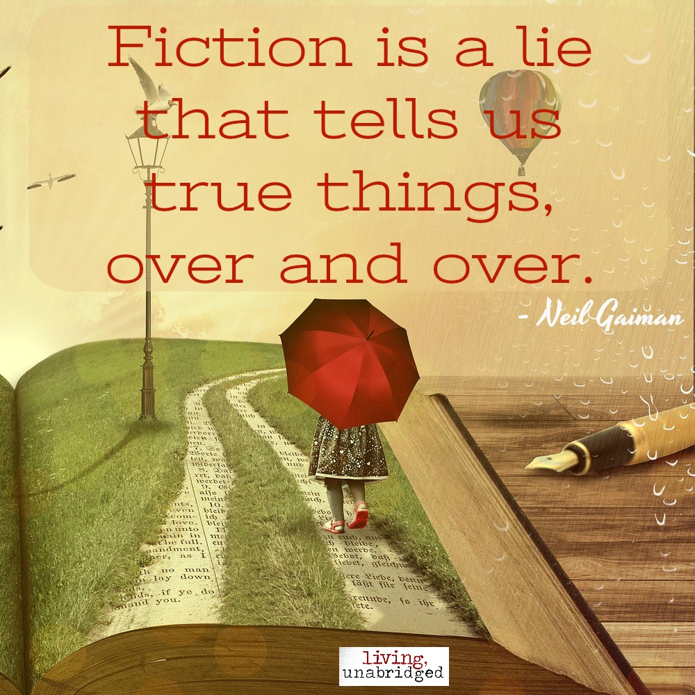 fiction is a lie that tells us true things