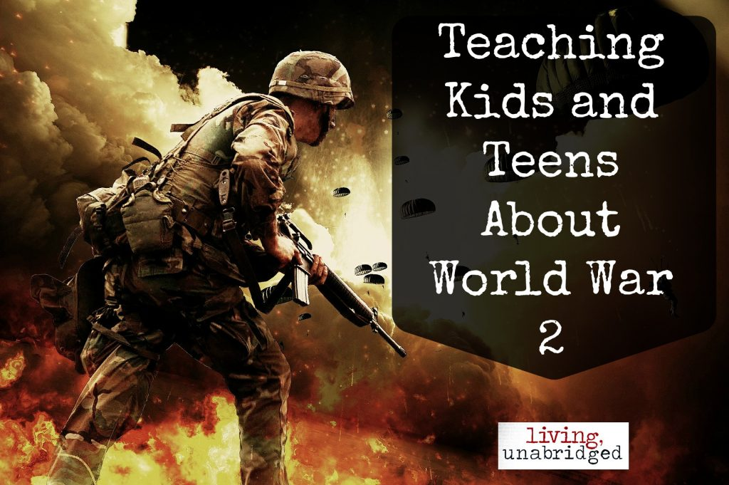 teaching world war 2 to kids and teens