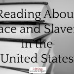 Reading about Race & Slavery