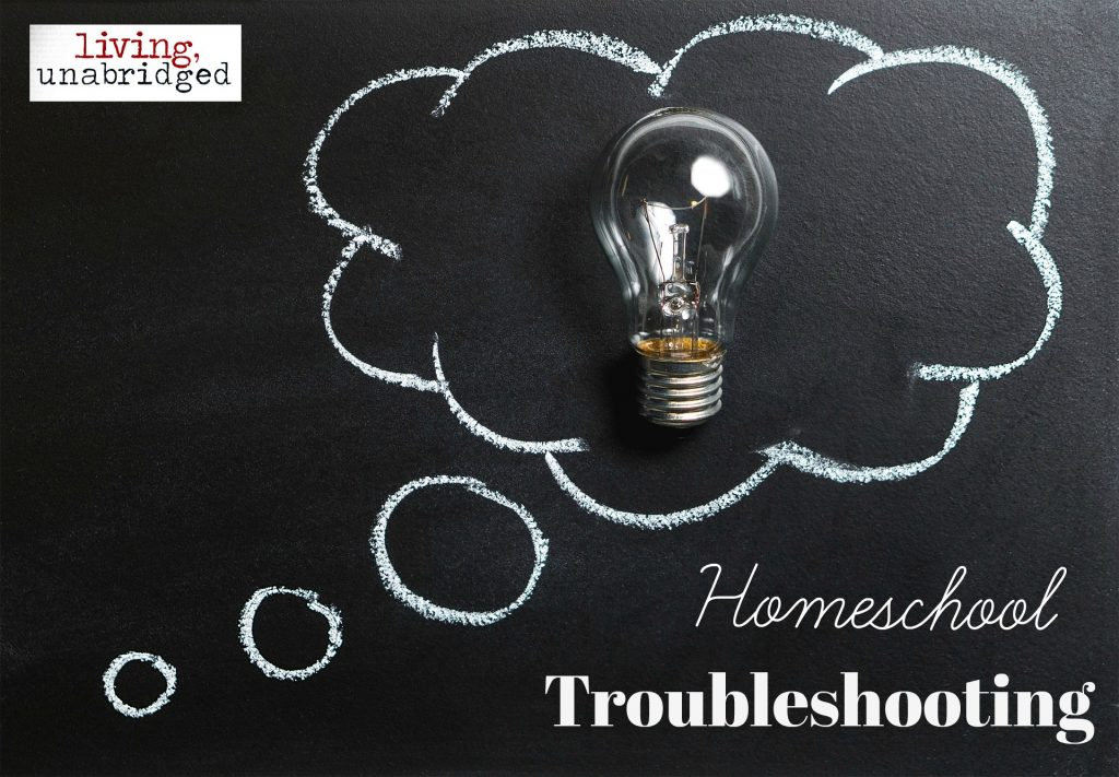 homeschool troubleshooting