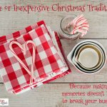 Free or Inexpensive Christmas Traditions