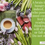 Words on Wednesday – A Brain is a Hungry Thing