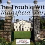 The Trouble with Mansfield Park
