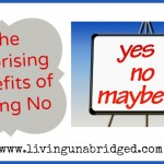 The Surprising Benefits of Saying No