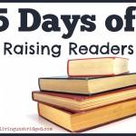 5 Days of Raising Readers