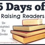 5 Days of Raising Readers: Be Delighted