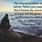 """Words on Wednesday – The Problem with """"Follow Your Passion"""""""