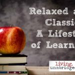 Relaxed and Classical: A Lifestyle of Learning