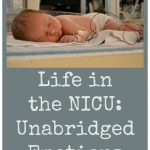 Life in the NICU: Unabridged Emotions