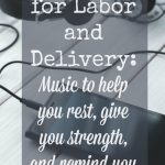 Four Music Playlists for Labor and Delivery