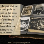 Words on Wednesday – Only the Past Can Instruct Us