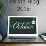Life via Blog – October