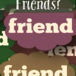 Will We Be Friends?