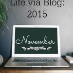Life via Blog: November