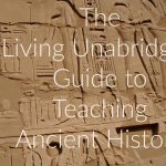 Teaching Ancient History to Grammar, Logic, and Rhetoric Stages