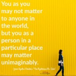 Words on Wednesday – You Matter