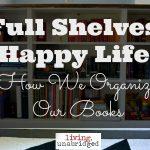 Full Shelves, Happy Life