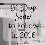 31 Days Series to Follow in 2016