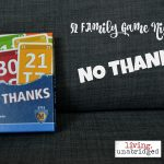 Family Game Nights: No Thanks!