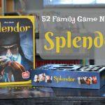 52 Family Game Nights – Splendor