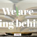Homeschool Troubleshooting: Falling Behind